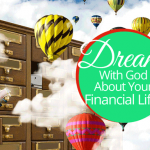 Dream With God About Your Financial Life