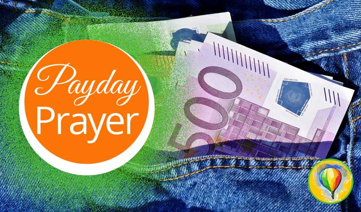 Payday Prayer | by Jamie Rohrbaugh | OverNotUnder.com