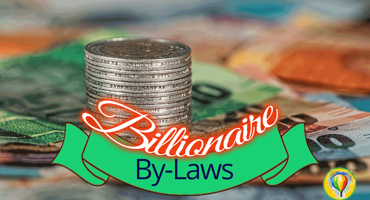 Billionaire By-Laws: Spend No More Than Necessary