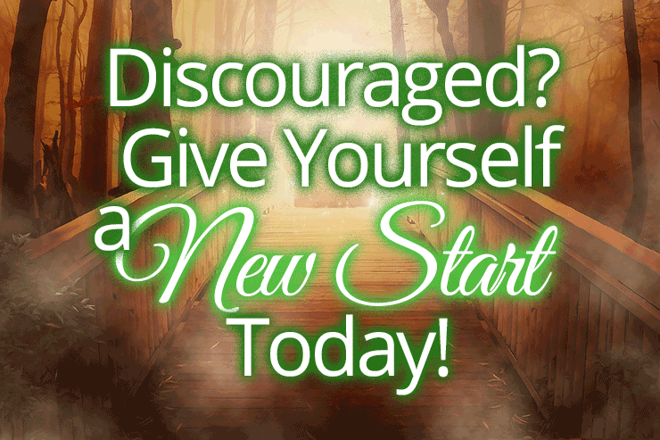 Discouraged? Give Yourself a New Start Today! | by Jamie Rohrbaugh | OverNotUnder.com