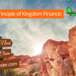 Huge Principle of Kingdom Finance: First Need, First Claim