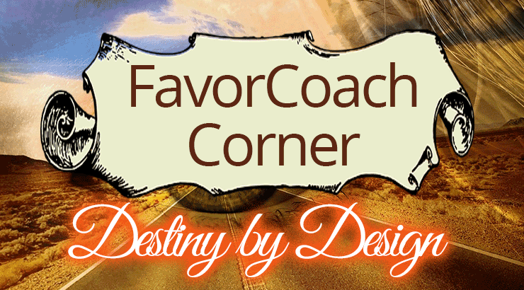 FavorCoach Corner with Maria Bankston | Guest post on OverNotUnder.com
