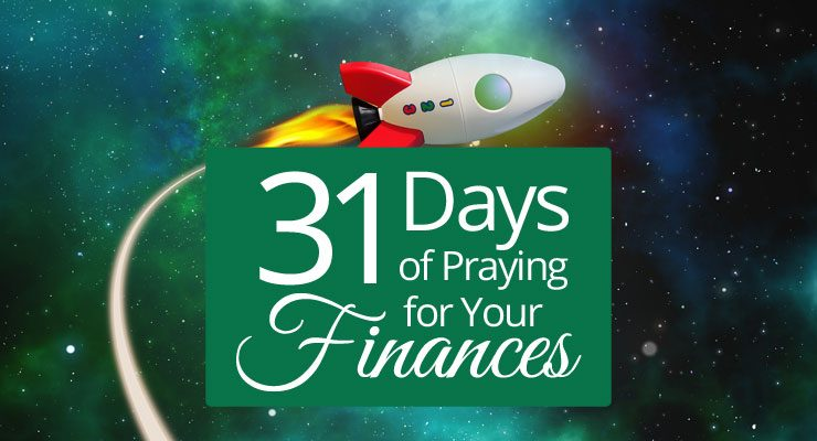 Day 20: Prayer for Making and Following a Budget