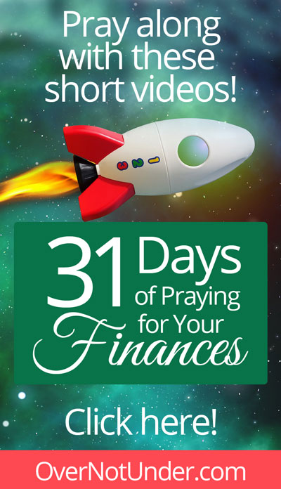 31 Days of Praying for Your Finances | with Jamie Rohrbaugh | OverNotUnder.com